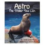 Click here for more information about Astro The Steller Sea Lion Book